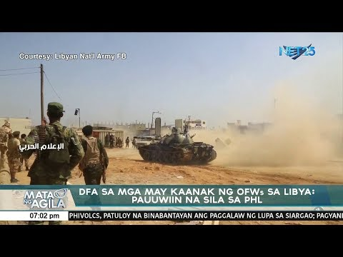 DFA sa nga may kaanak na OFWs sa Libya: Pauwiin na sila sa PHL