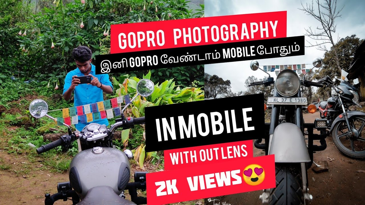 Gopro photography in mobile with out lens TAMIL | mobile photography tips
