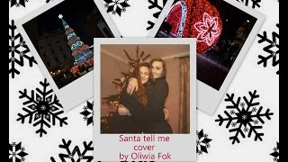 Santa tell me - cover by Oliwia Fok