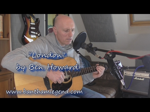 London | Ben Howard | cover by Pete