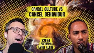 Coleman Hughes on Cancel Culture vs Cancel Behaviour with Ezra Klein