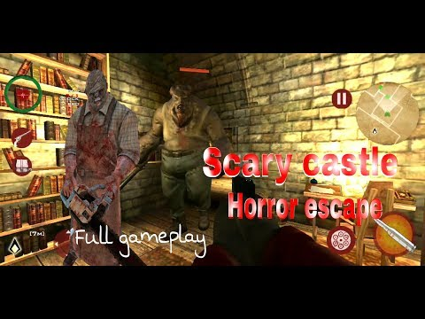 SCARY CASTLE Horror escape Full gameplay