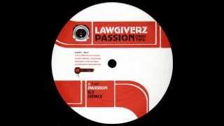 Lawgiverz - Passion (Ils Remix)
