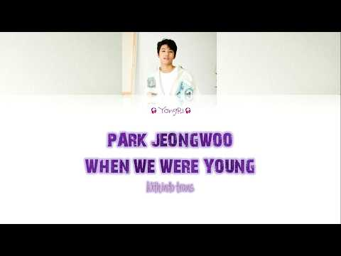 Park JeongWoo - When We Were Young |Color Coded Lyrics| Indo Translate [Audio MP3 + DL)