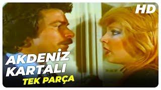 Akdeniz Kartalı | Türk Filmi Tek Parça