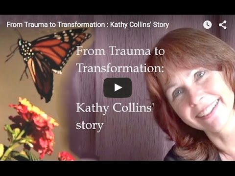 From Trauma to Transformation : Kathy Collins