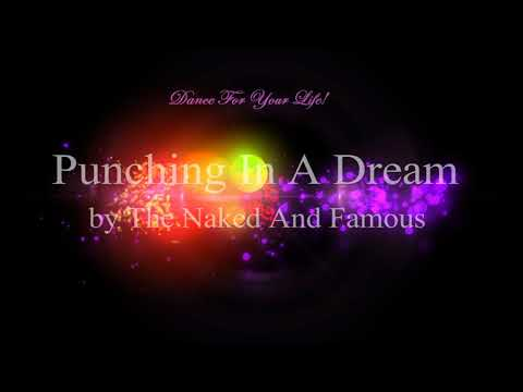 Punching In A Dream by The Naked And Famous