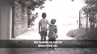 Mera bhai tu meri jaan hai || To all Loving brothers || missing brother .