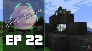 FTB Continuum Ep 22 | Resources from the VOID! | Dolinmyster Plays FTB Continuum MC 1.12
