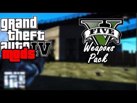 GTA IV MODS - GTA V Weapons For GTA IV