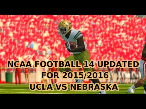 NCAA Football 14 Updated For 2015 2016 UCLA VS NEBRASKA