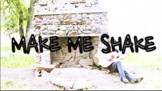 Make Me Shake - (Ben Rawls Original)