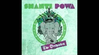 Shanti Powa - The Orchestra #7 Make A Move (2014)