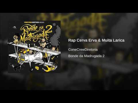 Rap Cerva Erva & Muita Larica