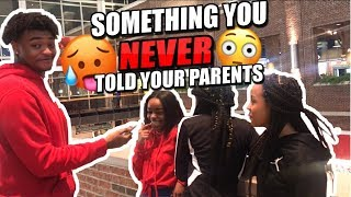 SOMETHING YOU NEVER TOLD YOUR PARENTS 😳 |PUBLIC INTERVIEW (MALL EDITION)