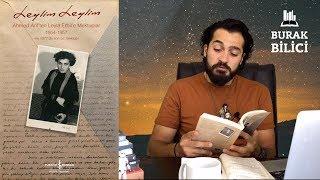 LEYLİM LEYLİM - Ahmet Arif'ten Leyla Erbil'e Mektuplar