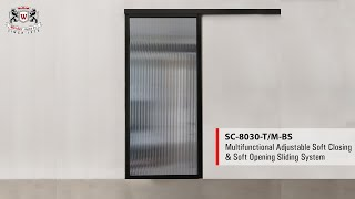 WEIDER - SC-8030-TM-BS Soft Closing and Soft Opening Sliding System