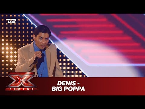 Denis synger 'Big Poppa' - The Notorious B.I.G. (5 Chair Challenge) | X Factor 2019 | TV 2