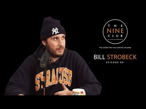 Bill Strobeck  The Nine Club With Chris Roberts  Episode 80