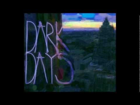 dark days lyrics: