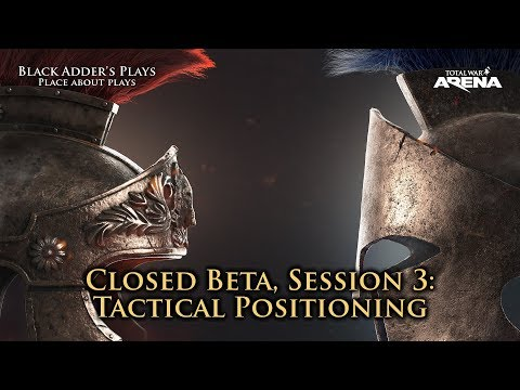Tactical Positioning - Total War: Arena Closed Beta, Session 3