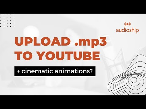 How to Upload MP3 Audio to YouTube in 2021? | (FAST & EASY)