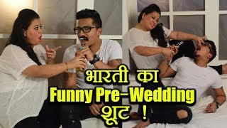 Bharti Singh - Harsh Limbachiyaa FUNNY PRE WEDDING SHOOT; Watch Here | FilmiBeat
