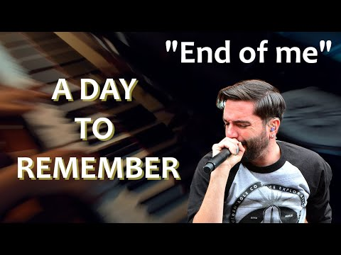 A day to remember - End of me [piano improvisation]