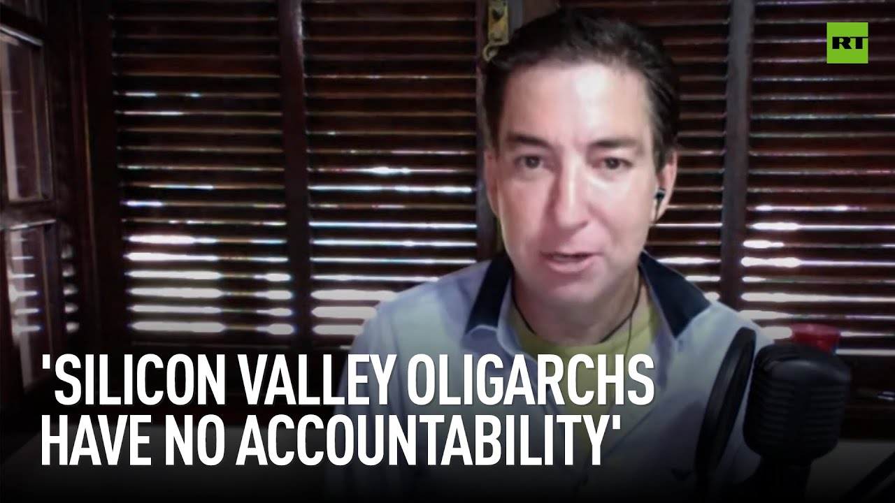 Glenn Greenwald to RT   'Silicon Valley oligarchs have no accountability'