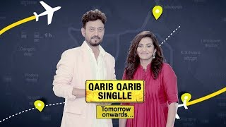 Tomorrow Onwards | Qarib Qarib Singlle | Irrfan Khan | Parvathy |10th November