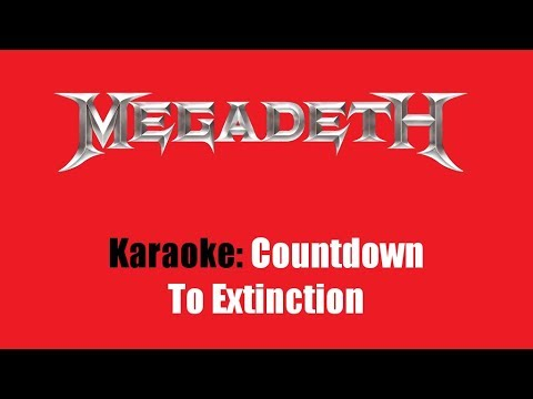 Karaoke: Megadeth / Countdown To Extinction