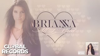 Brianna - All I Need | Official Single
