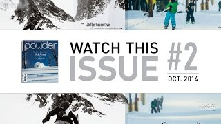 POWDER October 2014 - Watch This Issue