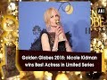 Golden Globes 2018: Nicole Kidman wins Best Actress in Limited Series - Hollywood News