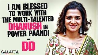 #DD Praises Multi-talented #Dhanush in Power Paandi