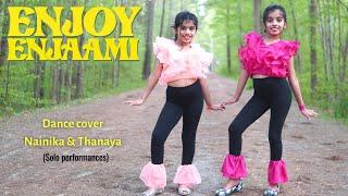 Enjoy Enjaami | Dance cover | Nainika & Thanaya | Solo performances Thumb