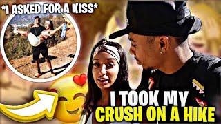 I TOOK MY CRUSH ON A HIKE 😮😍(I asked for a kiss!😳)