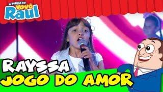 Rayssa - Jogo do amor