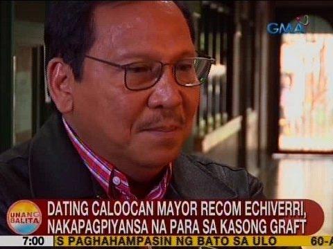 UB: Ex-Caloocan Mayor Recom Echiverri, nakapagpiyansa na para sa kasong graft