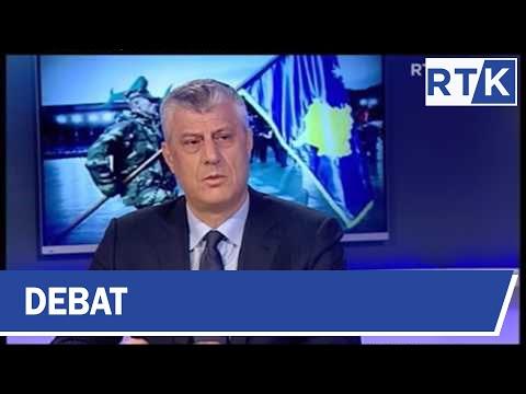 DEBAT -  Hashim Thaçi - President i  Kosovës