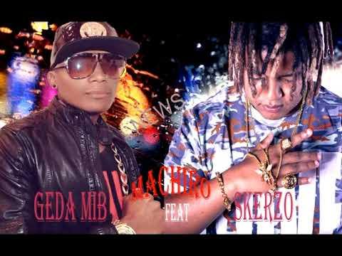 Geda mib feat Skerzo; Machiro