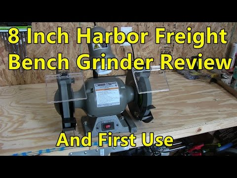 8 Inch Harbor Freight Bench Grinder - Review and First Use
