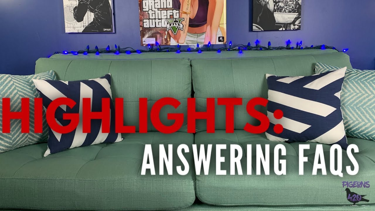 HIGHlights: Answers FAQs (from last few videos) - Wednesday Night Live Show