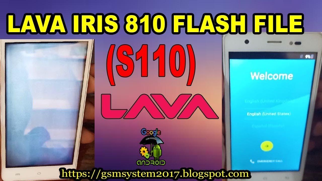 LAVA IRIS 810 S110 FLASH FILE MT6580 LCD FIX