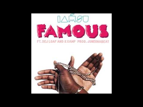 Iamsu - Famous ft. Dej Loaf & K-Camp (Clean)