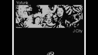 Yofunk - J City (The Clubby Dub)