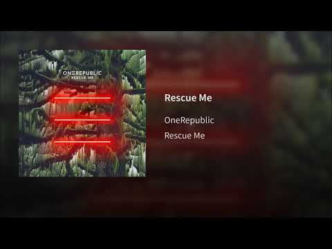 OneRepublic - Rescue Me (Audio)