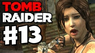 Tomb Raider - 2013 Gameplay Walkthrough Part 13 - Well of Tears (PC, XBox 360, PS3)