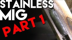 Basic Tips for MIG welding Stainless Steel: Part 1 | MIG Monday