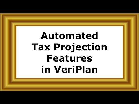 Automated Tax Projection Features in VeriPlan